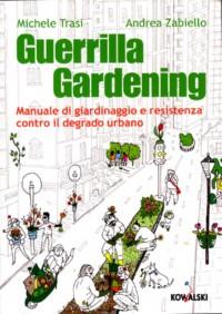 il libro di guerrilla gardening