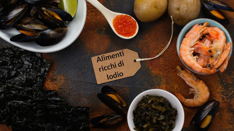 alimenti ricchi di iodio