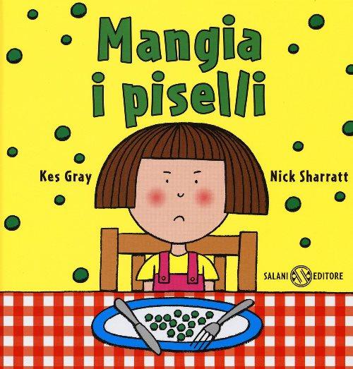 copertina del libro Mangia i piselli!