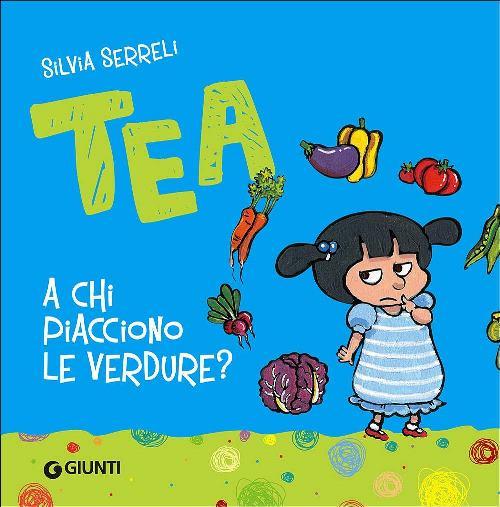 libro Tea a chi piacciono le verdure