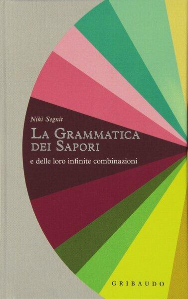 la grammatica dei sapori